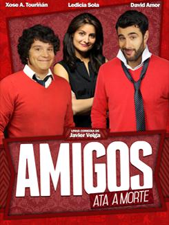 Teatro: «Amigos ata a morte»