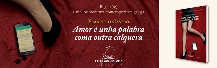 Presentación do libro: «Amor é unha palabra coma outra calquera»