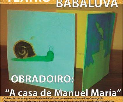 Obradoiro: «A Casa de Manuel María»