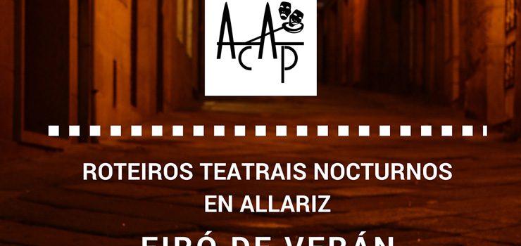 Roteiros teatrais nocturnos en Allariz.