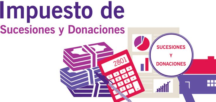 Impuesto de donaciones y sucesiones: qué es y cómo funciona