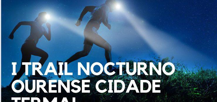 Un trail para descubrir o Ourense nocturno