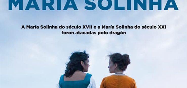 """Á venda as entradas para a estrea da película """"María Solinha"""" no autocine de Verín"""