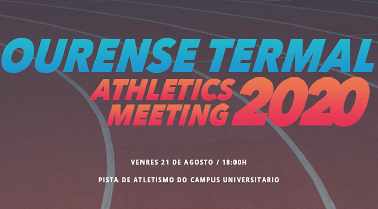 Regresa o Ourense Termal Athletics Meeting